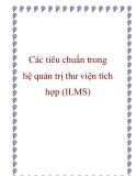 Các tiêu chuẩn trong hệ quản trị thư viện tích hợp (ILMS)