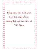 Tổng quan tình hình phát triển thư viện số các trường đại học Australia và Việt Nam