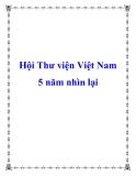 Hội Thư viện Việt Nam 5 năm nhìn lại
