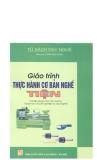 Giáo trình thực hành cơ bản nghề tiện - Trần Minh Hùng