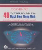 Tự thiết kế lắp ráp 48 mạch điện thông minh chuyên về mạch điện trên xe ô tô - NXB KH&KT