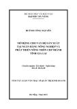 Tóm tắt Luận văn Thạc sĩ: Mở rộng cho vay hộ sản xuất tại Ngân hàng Nông nghiệp và Phát triển nông thôn chi nhánh tỉnh Gia Lai