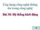 Slide bài Hệ thống khởi động - Công nghệ 11 - GV.T.M.Châu