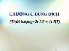Bài giảng Hóa học - Chương 6: Dung dịch