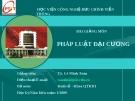 Bài giảng Pháp luật đại cương (TS. Lê Minh Toàn) - Chương 2: Quy phạm pháp luật, văn bản quy phạm pháp luật, quan hệ pháp luật