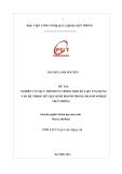 Tóm tắt luận văn Thạc sĩ: Nghiên cứu quy trình ETL trong kho dữ liệu ứng dụng vào hệ thống dữ liệu kinh doanh trong doanh nghiệp Viễn Thông