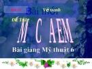 Slide bài Vẽ tranh đề tài mẹ em - Mỹ thuật 6 - GV.B.Trọng Tấn