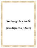 Sử dụng các chủ đề giao diện cho jQuery