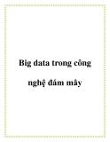 Big data trong công nghệ đám mây