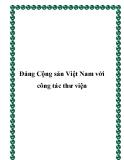 Đảng Cộng sản Việt Nam với công tác thư viện