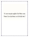 Vì sao truyện ngắn Chí Phèo của Nam Cao lại được coi là kiệt tác