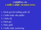 Bài giảng Quản trị kinh doanh quốc tế - Chương 10: Chiến lược marketing