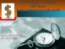 Bài thuyết trình Tiền tệ ngân hàng: Thị trường tài chính Việt Nam thực trạng và giải pháp