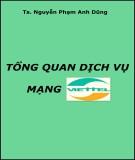 Tổng quan dịch vụ mạng Viettel - TS Nguyễn Phạm Anh Dũng
