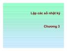 Bài giảng  excel trong kế toán - Chương 3 Lập các sổ nhật ký