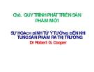 Bài giảng Quản lý dự án ( TS Phùng Tấn Việt ) - Chương 8 Quy trình phát triển sản phẩm mới