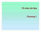 Bài giảng  excel trong kế toán - Chương 1 Tổ chức dữ liệu