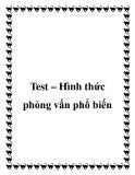 Test – Hình thức phỏng vấn phổ biến