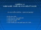 Bài giảng Giao dịch thương mại quốc tế (Nguyễn Cương) - Chương 6: Nhập khẩu thiết bị toàn bộ kỹ thuật