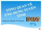 Tổng quan về ứng dụng tuyến tính - Nguyễn Thị Hồng Hà