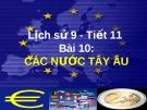 Bài giảng Lịch sử 9 bài 10: Các nước Tây Âu
