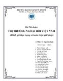Tiểu luận: Thị trường ngoại hối Việt Nam - Đánh giá thực trạng và hoàn thiện giải pháp