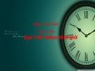 Bài giảng Đạo đức 4 bài 5: Tiết kiệm thời giờ