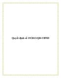 Quyết định số 19/2013/QĐ-UBND 2013