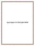 Quyết định số 31/2013/QĐ-UBND 2013