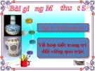Bài 6: Vẽ hoạ tiết đối xứng qua trục - Bài giảng điện tử Mỹ thuật 5 - GV.Vũ Quốc Việt