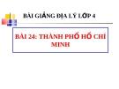 Bài giảng Địa lý 4 bài 24: Thành phố Hồ Chí Minh