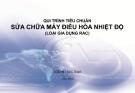 Quy trình tiêu chuẩn sửa chữa máy điều hòa nhiệt độ loại gia dụng RAC - LG Việt Nam