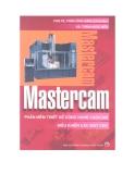 Mastercam phần mềm thiết kế công nghệ CAD-CAM điều khiển máy CNC