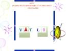 Slide bài TTác dụng từ, TD hóa học và TD sinh lí của DĐ - Vật lý 7 - N.T.Tuyên