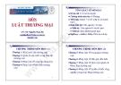 Bài giảng Luật thương mại - TS. Nguyễn Nam Hà
