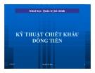 Bài giảng Kỹ thuật chiết khấu dòng tiền - Nguyễn Tân Bình