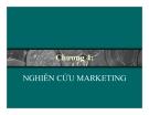Bài giảng Marketing căn bản - Chương 4 Nghiên cứu marketing