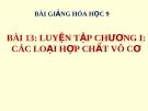 Bài giảng Luyện tập chương 1 - các loại hợp chất vô cơ - Hóa 9 - GV.N Phương