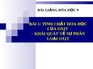 Bài giảng Tính chất hóa học của oxit. Phân loại oxit - Hóa 9 - GV.N Phương