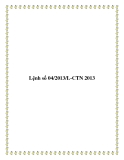 Lệnh số 04/2013/L-CTN 2013