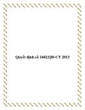 Quyết định số 1602/QĐ-CT 2013
