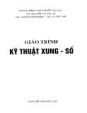 Giáo trình Kỹ thuật xung số - PGS.TS Đặng Văn Quyết