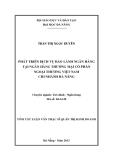 Tóm tắt luận văn thạc sĩ: Phát triển dịch vụ bảo lãnh ngân hàng tại Ngân hàng Thương mại Cổ phần Ngoại thương Việt Nam - Chi nhánh Đà Nẵng