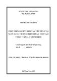 Tóm tắt luận văn thạc sĩ: Phát triển cho vay tiêu dùng tại Ngân hàng TMCP Đầu tư và Phát triển Việt Nam - Chi nhánh Bình Định