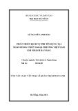 Tóm tắt luận văn thạc sĩ: Phát triển dịch vụ phi tín dụng tại Ngân hàng TMCP Ngoại thương Việt Nam - Chi nhánh Đà Nẵng
