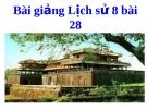 Bài giảng Lịch sử 8 bài 28: Trào lưu cải cách duy tân ở Việt Nam nửa cuối thế kỉ 19