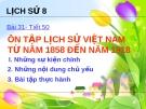 Bài giảng Lịch sử 8 bài 31: Ôn tập lịch sử Việt Nam từ năm 1985 đến năm 1918