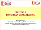 Bài giảng Marketing cơ bản (Nguyễn Tiến Dũng) - Chương 1