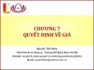 Bài giảng Marketing cơ bản (Nguyễn Tiến Dũng) - Chương 7