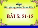 Bài giảng 51-15 - Toán 2 - GV.Lê Văn Hải